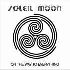 On the Way to Everything by Soleil Moon (CD, Feb-2012)New Sealed Ships 1st Class