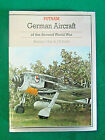 German Aircraft of the Second World War Hardback 1st ed Signed by Author