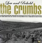 Low & Behold by The Crumbs CD