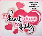 HEART BELONGS TO DADDY title paper piecing Premade Scrapbook Pages by Rhonda