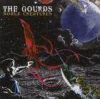Noble Creatures - Audio CD By GOURDS - VERY GOOD
