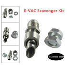 1 Set Stainless Steel E VAC Scavenger Kit 304 Exhaust Vacuum Fitting Car Silver