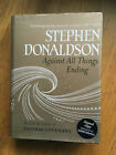 Stephen Donaldson Against All Things Ending Signed first edition