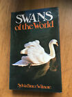 Swans of the World Sylvia Bruce Wilmore very rare signed first edition 1974