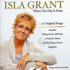 When the Day Is Done by Isla Grant CD [Bonus Track]