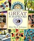 Memory Makers Great Scrapbooks Ideas Tips  Techniques