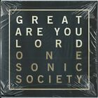 ONE SONIC SOCIETY - Great Are You Lord - Christian CCM Pop Worship CD