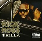 Trilla [PA] by Rick Ross (CD, Mar-2008, Def Jam) *NEW* *FREE Shipping*