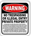 Warning No Trespassing Or Illegal Entry Metal Aluminum Composite Sign