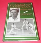 DENIS COMPTON Cricketing Genius  1989 Hardback Book  Signed By Nicholas