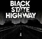 BLACK STATE HIGHWAY - BLACK STATE HIGHWAY [CD]