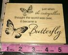 Caterpillar butterfly saying stampabilities unused 179woodenrubberstamp