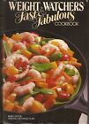 Fast and Fabulous Cookbook by Inc Staff Weight Watchers International and