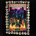 Vices by Circus of Power (CD, Apr-1990, RCA)