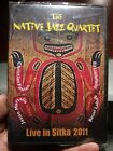 The Native Jazz Quartet DVD Live In Sitka 2011