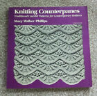 Knitting Counterpanes signed by Author Mary Walker Phillips