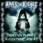 Rags N Riches - Heaven is only a moment away -  super rare Hard Rock