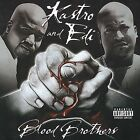 Blood Brothers [PA] by Kastro and Edi (CD, May-2002, Outlaw)