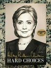 HILLARY CLINTON Signed HARD CHOICES Hardback Book Autographed Copy Event Flyer