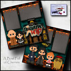 FRIGHTFUL FAMILY addams 2 premade scrapbook pages paper halloween BY CHERRY 0098