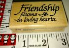 Friendship blooms in loving hearts stampendous 214 woodenrubberstamp