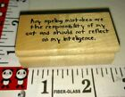 Any spelling mistakes are there sponsor ability of cat906 wooden rubber stamp