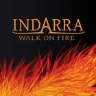 Indarra - Walk On Fire [CD]