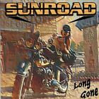 Sunroad - Long Gone Brazil Melodic Heavy / Hard Rock First Press RARE