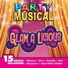 Party Musical: Glam a Licious by The Hit Crew