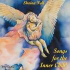 Songs for the Inner Child - Audio CD By Shaina Noll - VERY GOOD