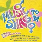 Music to Shag By - Audio CD By Various Artists - VERY GOOD