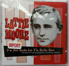 LATTIE MORE I'm Not Broke But I'm Badly Bent SEALED CD Best King-Starday 53-63