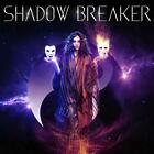 SHADOW BREAKER Shadow Breaker CD NEW & SEALED 2020