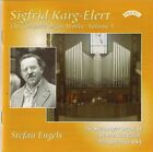Karg-Elert Complete Organ Works, Vol 3