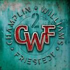 CHAMPLIN WILLIAMS FRIESTEDT CWF2 CD NEW & SEALED 2020 AOR (Toto, Chicago)