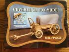 Bits and Pieces COVERED WAGON MODEL with Authentic Details from 1800s #42526