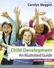 Child Development An Illustrated Guide 3rd edition with DVD Birth to 19 years