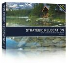 Strategic Relocation North American Guide to Safe Places 4th Ed Joel Skousen