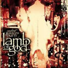 As the Palaces Burn by Lamb of God.