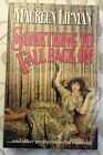 Something To Fall Back On by Lipman Maureen Hardback First Edition 1987 signed