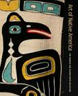 Art of Native America The Charles and Valerie Diker Collection VERY GOOD
