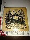 PSX silent night holy night Nativity bigk1196bx9 woodenrubberstamp