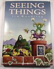 Seeing Things by Jim Woodring 2005 Hardcover 1ST PRINTING MINT CONDITION