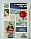 The Heritage Collection WWI  WWII Knitting Book Rhon Strong 2 Wars 2 Needles