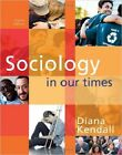 NEW 3 Days to US / CA Sociology in Our Times 8E Diana Kendall 8th Latest Edition
