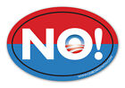 ANTI OBAMA NO 4x6 OVAL BUMPER STICKER decal sign gop republican nobama