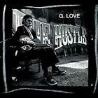 The Hustle [Explicit Content][Digipak] by G. Love (CD, Aug-2004, Universal...