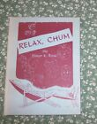 Relax Chum by Elinor K Rose 1954 small hardcover signed