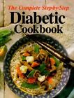 The Complete Step-By-Step Diabetic Cookbook Anne C. Chappell Hardcover-spiral