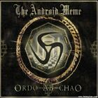 Android Meme, The - Ordo Ab Chao NEW CD